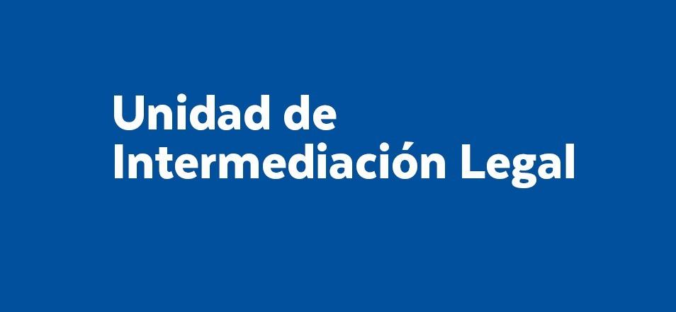 Unidad Intermediación Legal